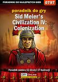 Łukasz 'Gajos' Gajewski - Sid Meier`s Civilization IV: Colonization - poradnik do gry