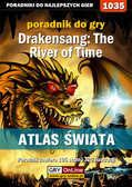 Karol 'Karolus' Wilczek - Drakensang: The River of Time - atlas świata - poradnik do gry