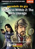 Katarzyna 'Kayleigh' Michałowska - Darkness Within 2: The Dark Lineage - poradnik do gry