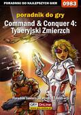 Maciej Jałowiec - Command  Conquer 4: Tyberyjski Zmierzch - poradnik do gry