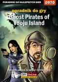 Antoni 'HAT' Józefowicz - Ghost Pirates of Vooju Island - poradnik do gry