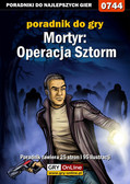 Adam 'eJay' Kaczmarek - Mortyr: Operacja Sztorm - poradnik do gry