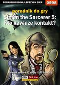 Katarzyna 'Kayleigh' Michałowska - Simon the Sorcerer 5: Kto nawiąże kontakt? - poradnik do gry