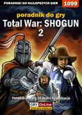 Maciej 'Czarny' Kozłowski - Total War: SHOGUN 2 - poradnik do gry