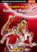 Damian 'Ramsik' Rams - Football Manager 2009 - poradnik do gry