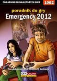 Amadeusz 'ElMundo' Cyganek - Emergency 2012 - poradnik do gry
