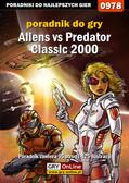 Szymon Liebert - Aliens vs Predator Classic 2000 - poradnik do gry