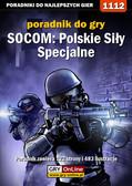 Łukasz 'Crash' Kendryna - SOCOM: Polskie Siły Specjalne - poradnik do gry