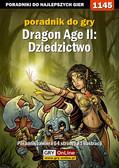 Daniel 'Thorwalian' Kazek - Dragon Age II: Dziedzictwo - poradnik do gry