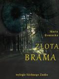 Marta Boniecka - Złota Brama