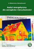 dr Włodzimierz Berdychowski - Audyt energetyczny dla zarządców nieruchomości