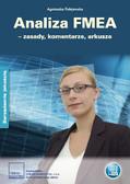 Agnieszka Folejewska - Analiza FMEA – zasady, komentarze, arkusze