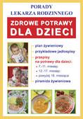 Monika von Basse - Zdrowe potrawy dla dzieci. Porady lekarza rodzinnego