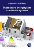 dr Włodzimierz Berdychowski - Świadectwo energetyczne szkolenie i egzamin