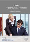 Opracowanie zbiorowe - Umowa o zachowaniu poufności. Aktualne umowy gospodarcze