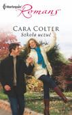 Cara Colter - Szkoła uczuć