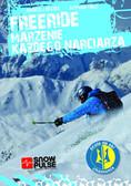Andrzej Peszek, Szymon Tasz - Freeride, marzenie każdego narciarza