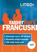Opracowanie zbiorowe - Francuski. Superkurs (audiokurs + rozmówki audio)