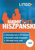 Opracowanie zbiorowe - Hiszpański. Superkurs (audiokurs + rozmówki audio)