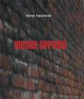 Marek Kędzierski - Męska sprawa