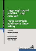 Joanna Lesiewska, Andrea Corbell, Giulio Pinetti - Prawo zamówień publicznych. Legge sugli appalti pubblici e leggi correlate