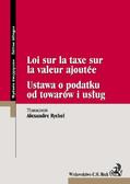 Alexandre Rychel - Ustawa o podatku od towarów i usług Loi sur la taxe sur la valeur ajoutee