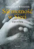 Janusz L. Wiśniewski - Samotność w sieci. Tryptyk