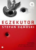 Stefan Dąmbski - Egzekutor