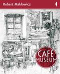 Robert Makłowicz - Café Museum.