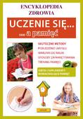Opracowanie zbiorowe - Uczenie się a pamięć. Encyklopedia zdrowia