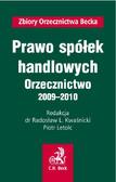 Radosław L. Kwaśnicki, Piotr Letolc - Prawo spółek handlowych Orzecznictwo 2009-2010