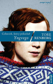 Tore Renberg - Człowiek, który pokochał Yngvego