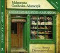 Małgorzata Gutowska-Adamczyk - Cukiernia Pod Amorem. Tom 1 Zajezierscy