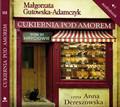 Małgorzata Gutowska-Adamczyk - Cukiernia Pod Amorem. Tom 3 Hryciowie