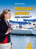 Małgorzata Czarnomska - Rozmówki portowe angielsko-polskie