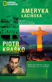 Piotr Kraśko - Świat według reportera. Ameryka Łacińska
