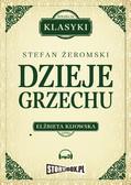 Stefan Żeromski - Dzieje grzechu
