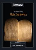 Eliza Orzeszkowa - Meir Ezofowicz