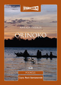 Arkady Fiedler - Orinoko