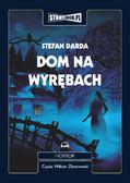 Stefan Darda - Dom na wyrębach