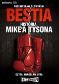 Przemysław Słowiński - Bestia. Historia M. Tysona