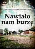 Jarosław Abramow-Newerly - Nawiało nam burzę