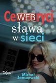 Michał Janczewski - CeWEBryci – sława w sieci