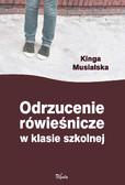 Kinga Musialska - Odrzucenie rówieśnicze w klasie szkolnej