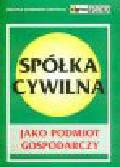 Zdziennicka-Kaczocha G. - Spółka cywilna jako podmiot gospodarczy