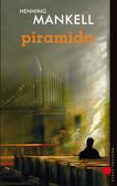 Henning Mankell - Piramida