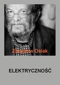 Dr Zbigniew Osiak - Elektryczność