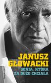 Janusz Głowacki - Sonia, która za dużo chciała