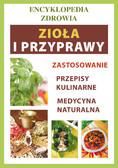 Anna Smaza - Zioła i przyprawy. Encyklopedia zdrowia