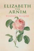 Elizabeth von Arnim - Elizabeth i jej ogród
